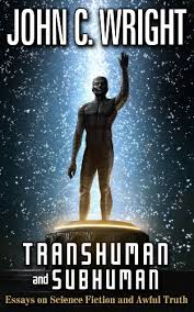 transhuman and subhuman essays on science fiction and awful truth  transhuman and subhuman essays on science fiction and awful truth